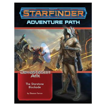 Starfinder Adventure Path 32: Devastation Ark Chapter 2: The Starstone Blockade