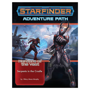 Starfinder Adventure Path: Serpent's in the Cradle (Horizons of the Vast 2 of 6)