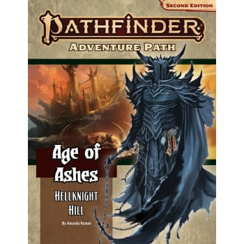 Pathfinder 2nd Edition Adventure Path 145: Age of Ashes Chapter 1: Hellknight Hill