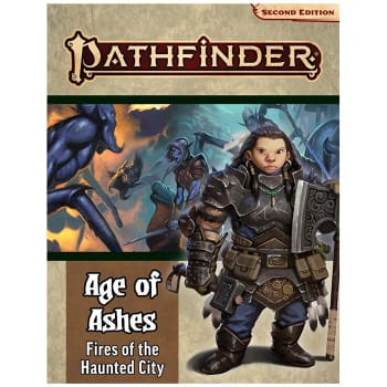Pathfinder 2nd Edition Adventure Path 148: Age of Ashes Chapter 4: Fires of the Haunted City