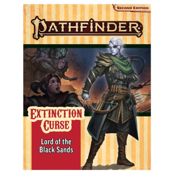Pathfinder 2nd Edition Adventure Path 155: Extinction Curse Chapter 5: Lord of the Black Sands