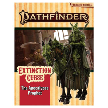 Pathfinder 2nd Edition Adventure Path 156: Extinction Curse Chapter 6: The Apocalypse Prophet