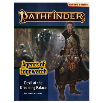 Pathfinder 2nd Edition Adventure Path 157: Agents of Edgewatch Chapter 1: Devil at the Dreaming Palace
