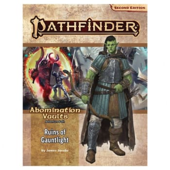 Pathfinder 2nd Edition: Adventure Path- Ruins of Gauntlight (Abomination Vaults 1 of 3)
