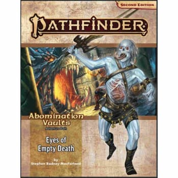 Pathfinder Adventure Path (Second Edition): Eyes of Empty Death (Abomination Vaults 3 of 3)