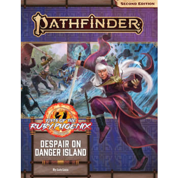 Pathfinder 2nd Edition Adventure Path 166: Fists of the Ruby Phoenix Chapter 1: Despair on Danger Island