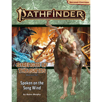 Pathfinder Adventure Path (Second Edition): Spoken on the Song Wind (Strength of Thousands 2 of 6)