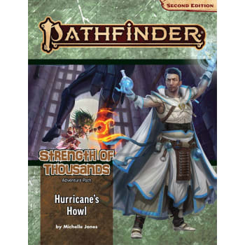 Pathfinder Adventure Path (Second Edition): Hurricane's Howl (Strength of Thousands 3 of 6)