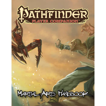 Pathfinder Player Companion: Martial Arts Handbook