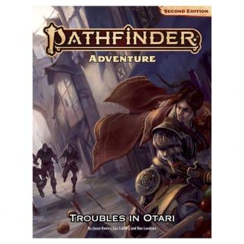 Pathfinder Adventure (Second Edition): Troubles in Otari