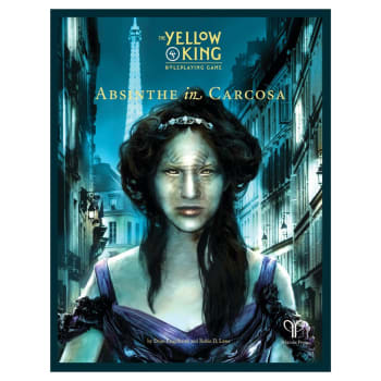 The Yellow King RPG: Absinthe in Carcosa