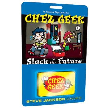 Chez Geek: Slack to the Future Expansion