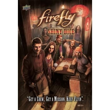Firefly: Shiny Dice Game