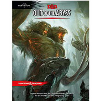 Dungeons & Dragons: Out of the Abyss Adventure (Fifth Edition)