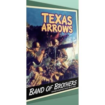 Band of Brothers: Texas Arrows Expansion