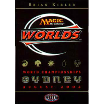 World Championship Deck (2002) - Brian Kibler Deck