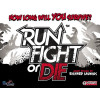Run, Fight, or Die! Second Printing Thumb Nail