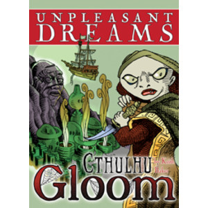 Cthulhu Gloom: Unpleasant Dreams Expansion