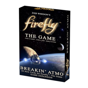 Firefly the Game: Breakin' Atmo Expansion