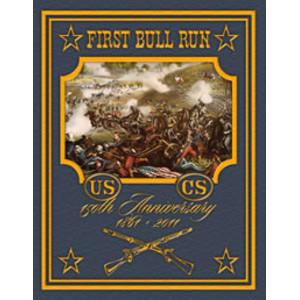 First Bull Run: 150th Anniversary Edition