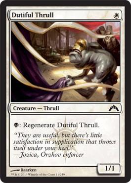 Dutiful Thrull