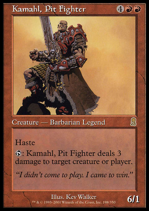 Kamahl, Pit Fighter