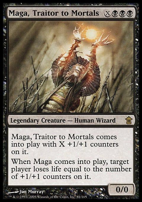Maga, Traitor to Mortals