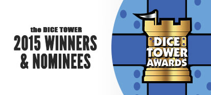The Dice Tower 2015 Winners and Nominees