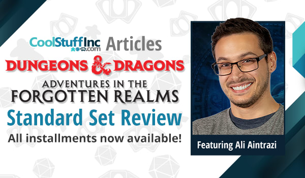Forgotten Realms Standard Set Review with Ali Aintrazi