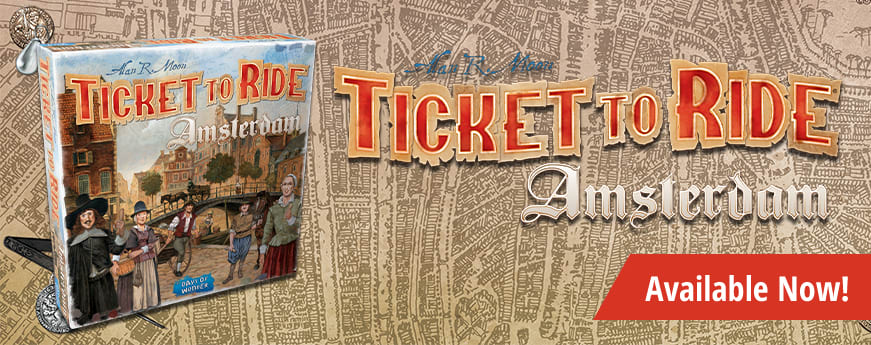 Ticket to Ride: Amsterdam available now!