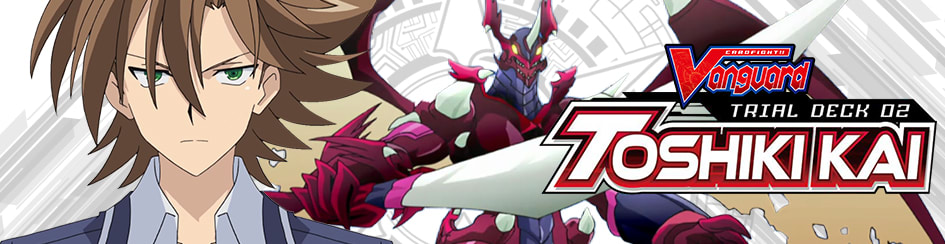 CardFight!! Vanguard – Trial Deck V2 Toshiki Kai