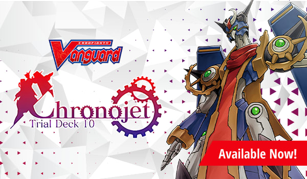 Trial Deck V10 - Chronojet Available Now
