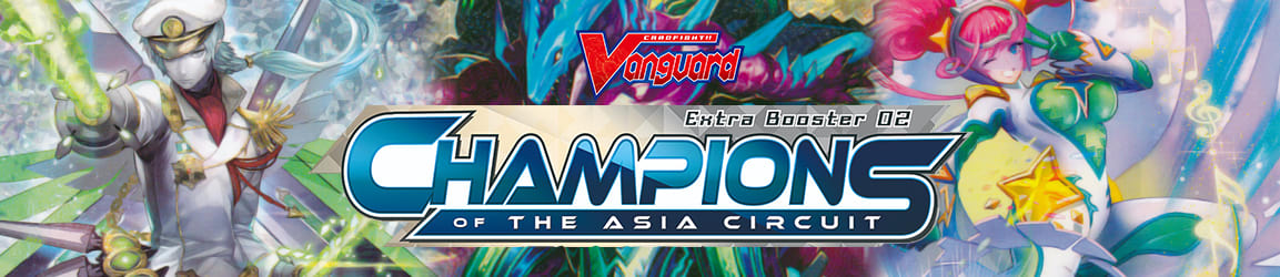 CardFight!! Vanguard - Champions of the Asia Circuit Extra Booster 02