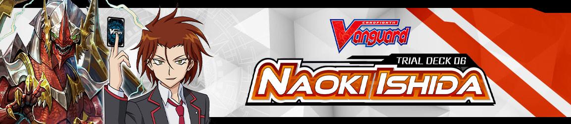 Cardfight!! Vanguard - Trial Deck 06 Naoki Ishida