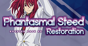 Phantasmal Steed Restoration Booster Pack 06 available now
