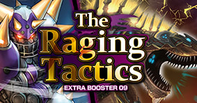 The Raging Tactics Extra Booster 09 available now
