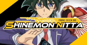 Trial Deck 09 Shinemon Nitta available now