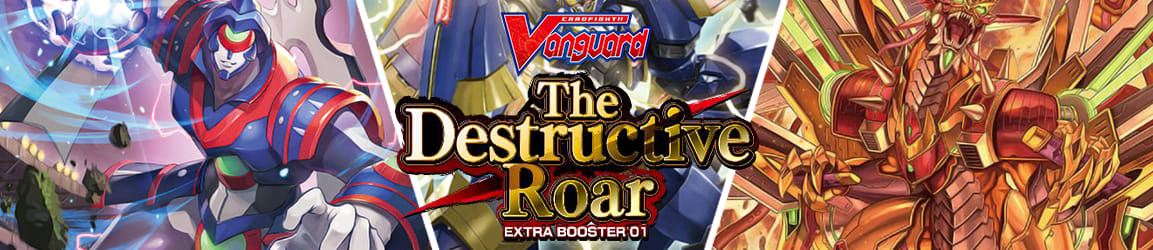 CardFight!! Vanguard - The Destructive Roar