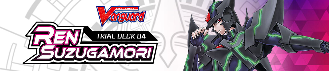 CardFight!! Vanguard -  Trial Deck V4 - Ren Suzugamori