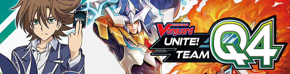 CardFight!! Vanguard - Unite Team Q4 V