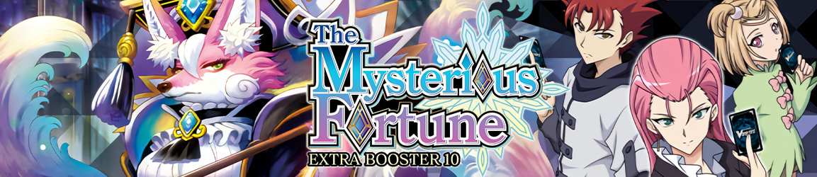 Cardfight!! Vanguard - V Extra Booster 10 The Mysterious Fortune