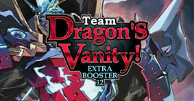 Team Dragon's Vanity Extra Booster available now