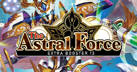 The Astral Force Extra Booster 13 available now