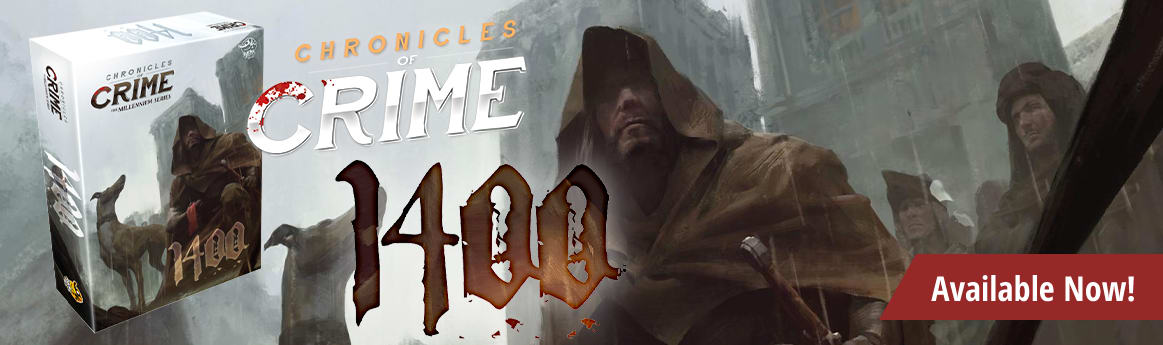 Chronicles of Crime: 1400 available now!