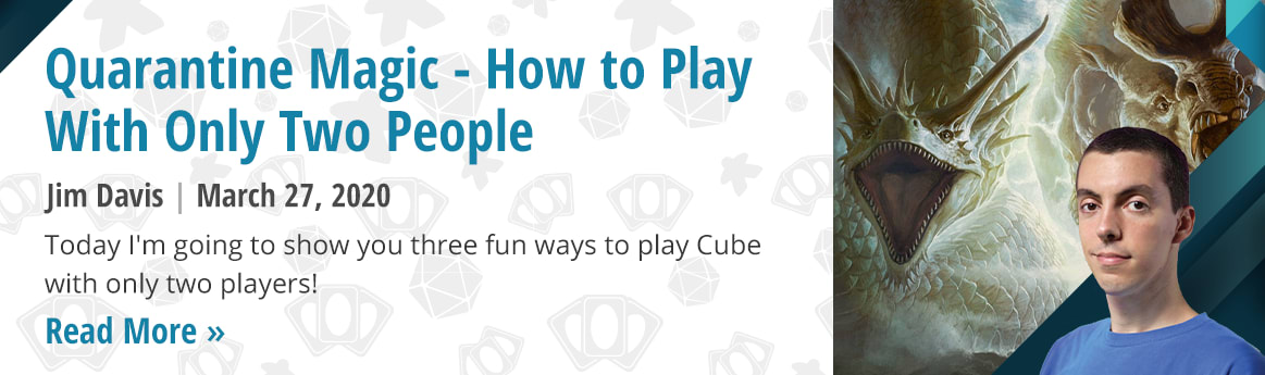 Quarantine Magic: How to Play With Only Two People by Jim Davis