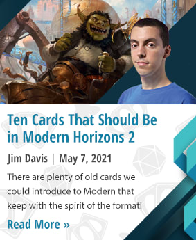 Ten Cards That Should Be In Modern Horizons 2 by Jim Davis
