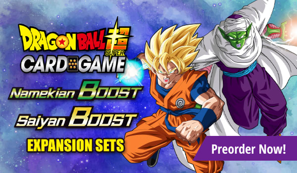Preorder Dragon Ball Super Namekian Boost and Saiyan boost today!