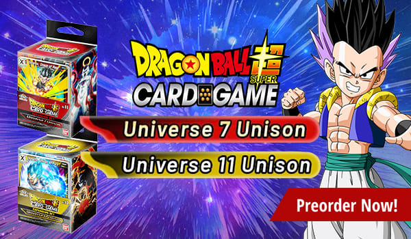 Preorder Expansion Sets Universe 7 Unison and Universe 11 Unison Today!