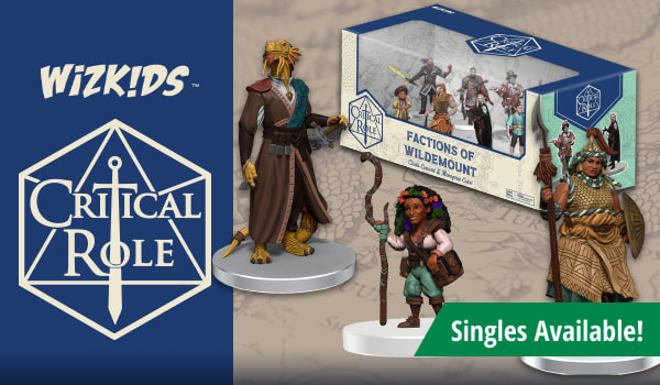Critical Role Miniature singles available now!