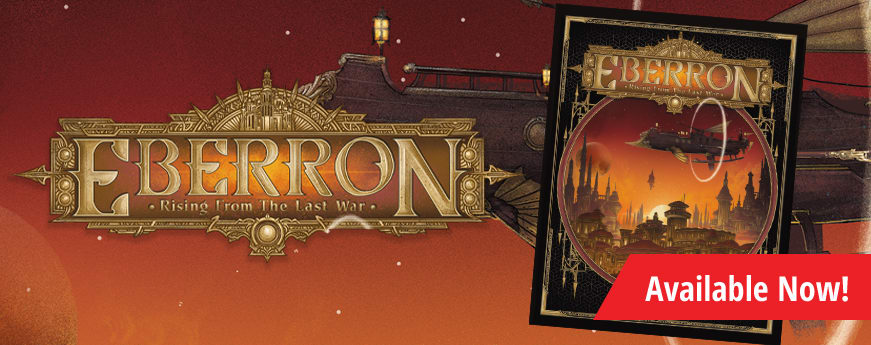 Dungeons and Dragons Eberron: Rising From the Last War available now